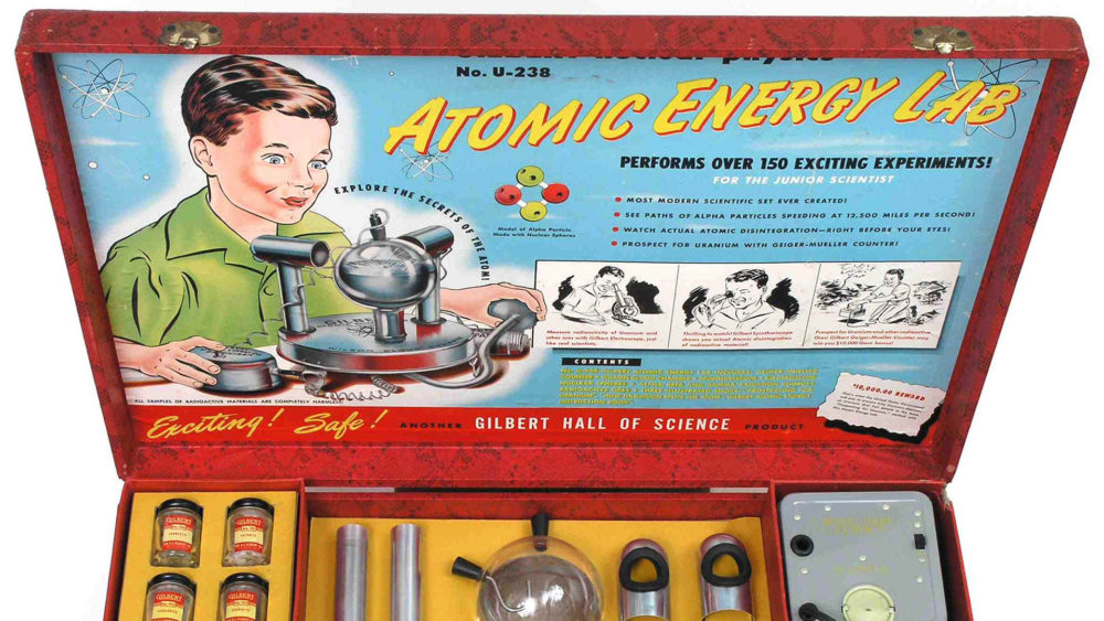 "This toy laboratory set was intended to let young people perform small scale experiments with radioactive materials in their own home. Equipped with a small working Geiger Counter, a ""cloud chamber,"" and samples of radioactive ore, the set's creator claimed that the government supported its production to help Americans become more comfortable with nuclear energy. A.C. Gilbert Company, ""U-238 Atomic Energy Lab"" (1950-51), via Wikipedia."