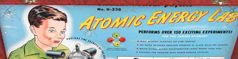 "A.C. Gilbert Company, ""U-238 Atomic Energy Lab"" (1950-51), via Wikipedia."
