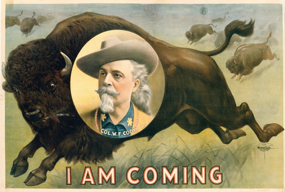 "William Frederick ""Buffalo Bill"" Cody helped commercialize the cowboy lifestyle, building a mythology around life in the Old West that produced big bucks for men like Cody. Courier Lithography Company, ""'Buffalo Bill' Cody,"" 1900. Wikimedia, http://commons.wikimedia.org/wiki/File:Courier_Lithography_Company_-_%22Buffalo_Bill%22_Cody_-_Google_Art_Project.jpg."