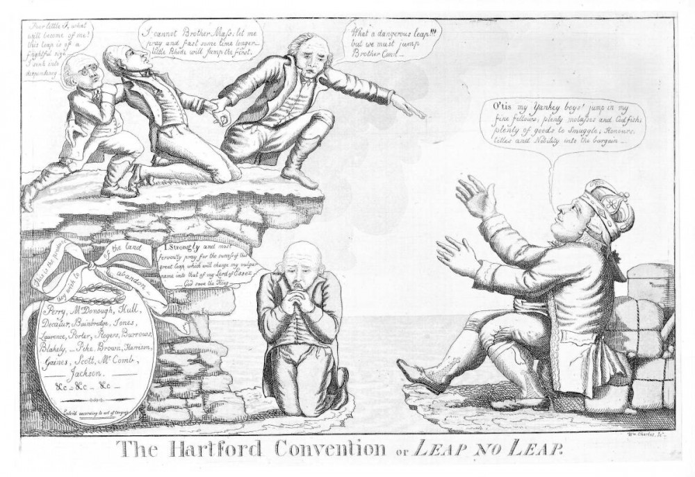 "Contemplating the possibility of secession over the War of 1812 (fueled in large part by economic interests of New England merchants), the Hartford Convention posed the possibility of disaster for the still young United States. England, represented by the figure John Bull on the right side, is shown in this political cartoon with arms open to accept New England back into its empire. William Charles, Jr., ""The Hartford Convention or Leap No Leap."" Wikimedia, http://en.wikipedia.org/wiki/File:TheHartfordConventionOrLeapNoLeap.jpg."