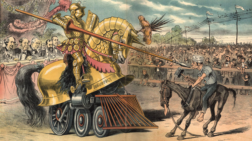 """Friedrich Graetz, """"The Tournament of Today - A Set-To Between Labor and Monopoly."""" August 1, 1883. Print shows a jousting tournament between an oversized knight riding horse-shaped armor labeled """"Monopoly"""" over a locomotive, with a long plume labeled """"Arrogance"""", and carrying a shield labeled """"Corruption of the Legislature"""" and a lance labeled """"Subsidized Press"""", and a barefoot man labeled """"Labor"""" riding an emaciated horse labeled """"Poverty"""", and carrying a sledgehammer labeled """"Strike"""". On the left is seating """"Reserved for Capitalists"""" where Cyrus W. Field, William H. Vanderbilt, John Roach, Jay Gould, and Russell Sage are sitting. On the right, behind the labor section, are telegraph lines flying monopoly banners that are labeled """"Wall St., W.U.T. Co., [and] N.Y.C. RR"""". Via Library of Congress (LC-DIG-ppmsca-28412)."""