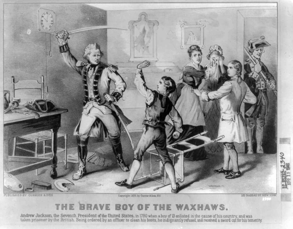 "Images like this one -- showing Jackson refusing to bow to the whims of a British officer and defending his family -- helped establish the memory of Jackson as the keeper of the Revolution and a leader of the common man. Currier & Ives, ""The Brave Boy of the Waxhaws,"" 1876. Wikimedia, http://commons.wikimedia.org/wiki/File:Andrew-Jackson-disobeys-British-officer-1780.png."