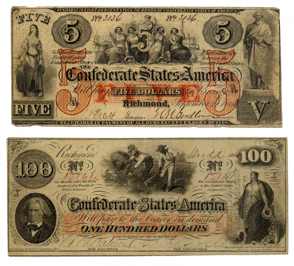 These photographs show two pieces of Confederate currency, a five and one hundred dollar bill. The emblems of nationalism on this currency reveal much about the ideology underpinning the Confederacy: George Washington standing stately in a Roman toga indicates the belief in the South's honorable and aristocratic past; John C. Calhoun's portrait emphasizes the Confederate argument of the importance of states' rights; and, most importantly, the image of African Americans working in fields demonstrates slavery's position as foundational to the Confederacy.